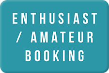 ENTHUSIAST / AMATEUR BOOKING